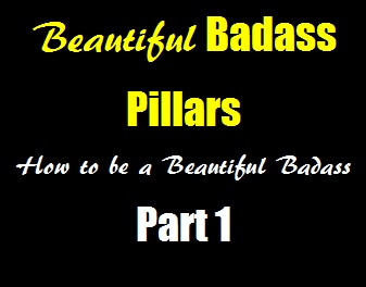 Beautiful Badass Pillars – The Sane & Simple Way to Build a Better Body Part 1