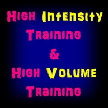 High Intensity Low Volume & Low Intensity High Volume Strength Training. When & How to Use Both for Great Results