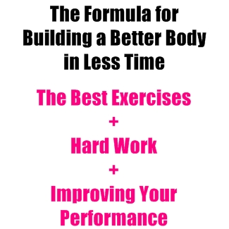 If You Want to Build a Better Body, Do This for More Results in Less Time