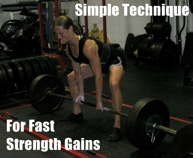 get strong in a hurry  simple technique for fast strength