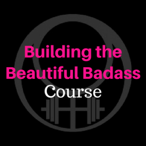 building the beautiful badass course