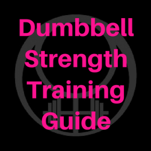 dumbbell strength training guide