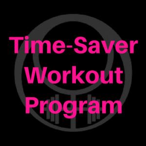 time-saver workout programs