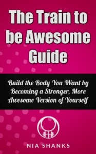 Train To Be Awesome Guide