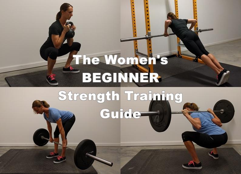 The Women's Beginner Strength Training Guide