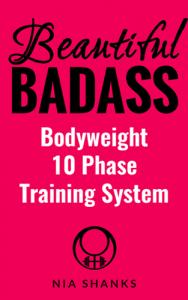 beautiful badass bodyweight 10 phase training system