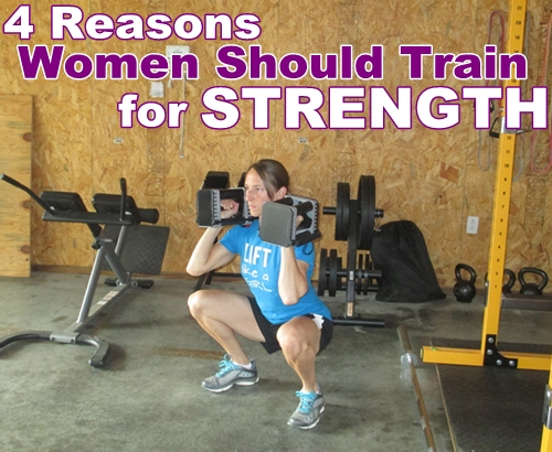 4 Reasons Women Should Train for Strength