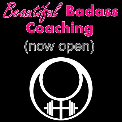 beautiful badass coaching