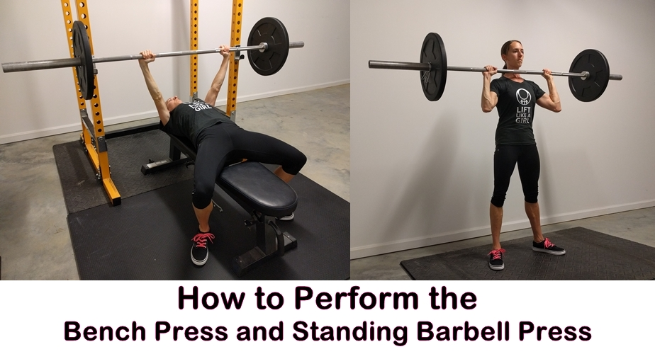 How to Perform The Bench Press And Standing Press (And Why You Should)